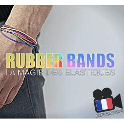 RUBBER BANDS (La Magie des Elastiques)