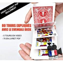 VIDEO + PDF 80 TOURS AVEC LE SVENGALI DECK (VIDEO + PDF SEULEMENT)