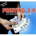 PRINTING 2.0 (LA MAGIE DES BILLETS)
