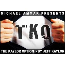 TKO : The Kaylor Option