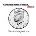 Coquille demi dollar magnétique luxe (non expansée)